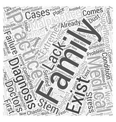 Family Practices and Medical Malpractice Word vector image