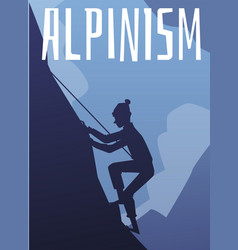 Alpinism poster or banner with rock climber vector