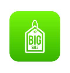 big sale tag icon digital green vector image