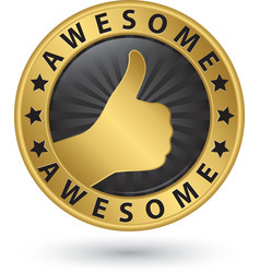 Awesome golden label with thumb up vector image