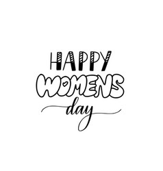 Happy women day fun modern lettering design vector
