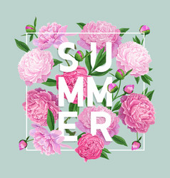 hello summer floral design blooming pink peony vector image