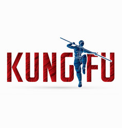 kung fu action designed with text font graphic vector image