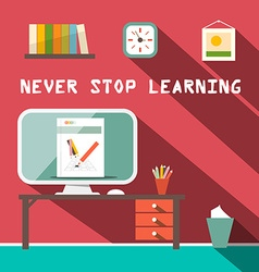 Never Stop Learning Slogan with Study Room vector