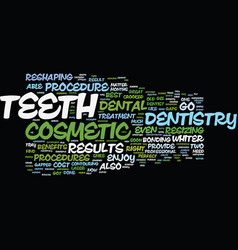 The benefits of cosmetic dentistry text vector