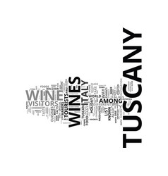Food and wine in the tuscany districts text vector
