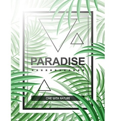 Exotic background with palm leaves and frame for vector image vector image