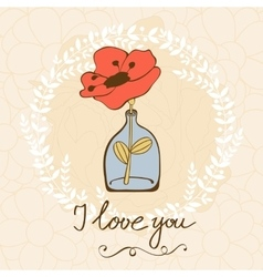 Love card with poppy flower in jar vector image
