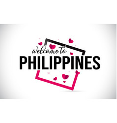 Philippines welcome to word text with handwritten vector