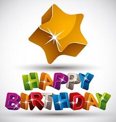 Happy birthday phrase vector image vector image