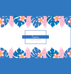 frame tropical plants and flowers on a white vector image