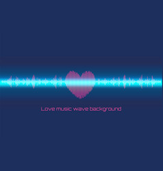 musical wave in the form of heart and neon line vector image