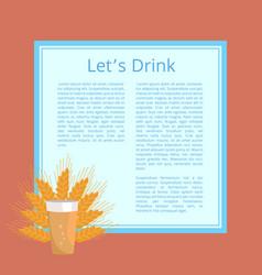 lets drink pint of beer poster beverage in glass vector image