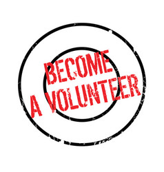 Become a volunteer rubber stamp vector