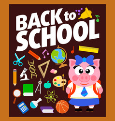 Back to school background with piggy vector