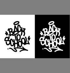 back to school graffiti tag in black over white vector image