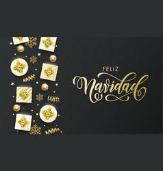 feliz navidad spansih merry christmas golden vector image
