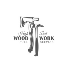 Axe and hammer modern carpentry label vector