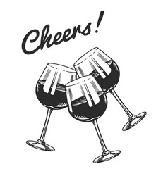 cheers toast and clink glasses wine in hand vector image