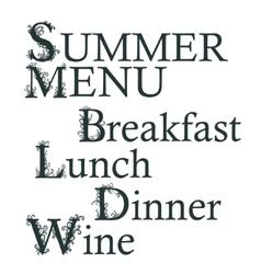 Text Summer menu Breakfast Lunch Dinner Wine vector image
