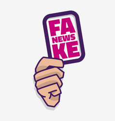 fake news a hand hold a card on a white background vector image