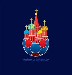 Football world cup 2018 greeting or poster design vector