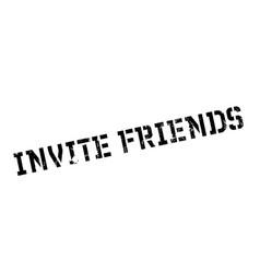 Invite friends rubber stamp vector