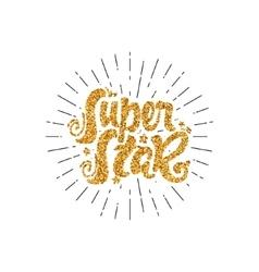 Super star gold lettering unique custom vector