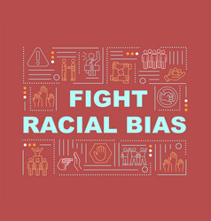 Fight racial bias word concepts banner vector