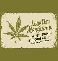 legalize marijuana retro banner with hemp leaf vector image