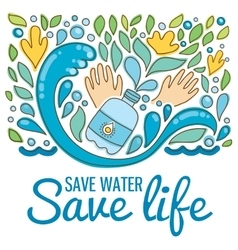 Save water - save life Hand drawn drops waves vector image