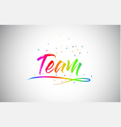 Team creative vetor word text with handwritten vector