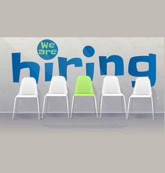 we are hiring banner vacant chairs near office vector image