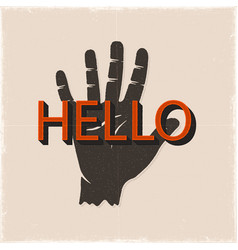 hello hand sign vintahe hand drawn silhouette vector image