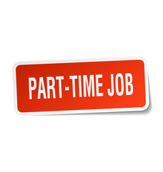Part-time job square sticker on white vector