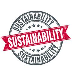 sustainability round grunge ribbon stamp vector image vector image