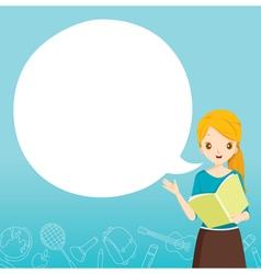 Woman Teacher Teaching With Speech Bubble vector image