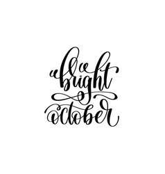 bright october - hand written lettering vector image