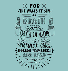 Hand lettering gift of god is eternal life vector