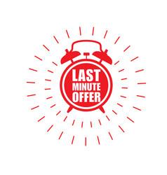Last minute offer sticker - sale label vector