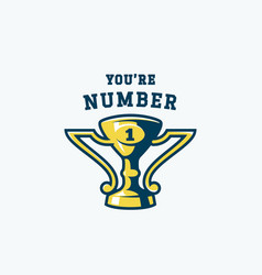 you are number one abstract emblem champion prize vector image