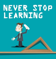 Never Stop Learning Slogan with Teacher with Chalk vector
