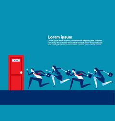 people running to job door concept business vector image