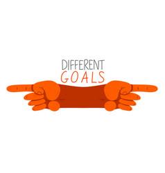 Different goals opposite aspirations conflict in vector