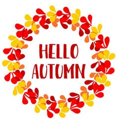 hello autumn wreath card vector image