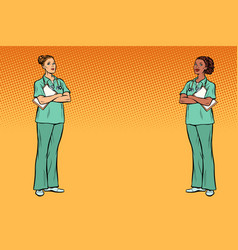 Pop art multi ethnic group two nurses medicine vector