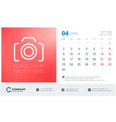 april 2018 desk calendar design template with vector image