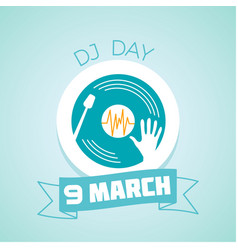 9 march dj day vector