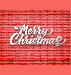 merry christmas lettering red brick wall vector image
