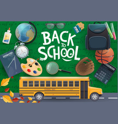 school bus and student supplies on chalkboard vector image
